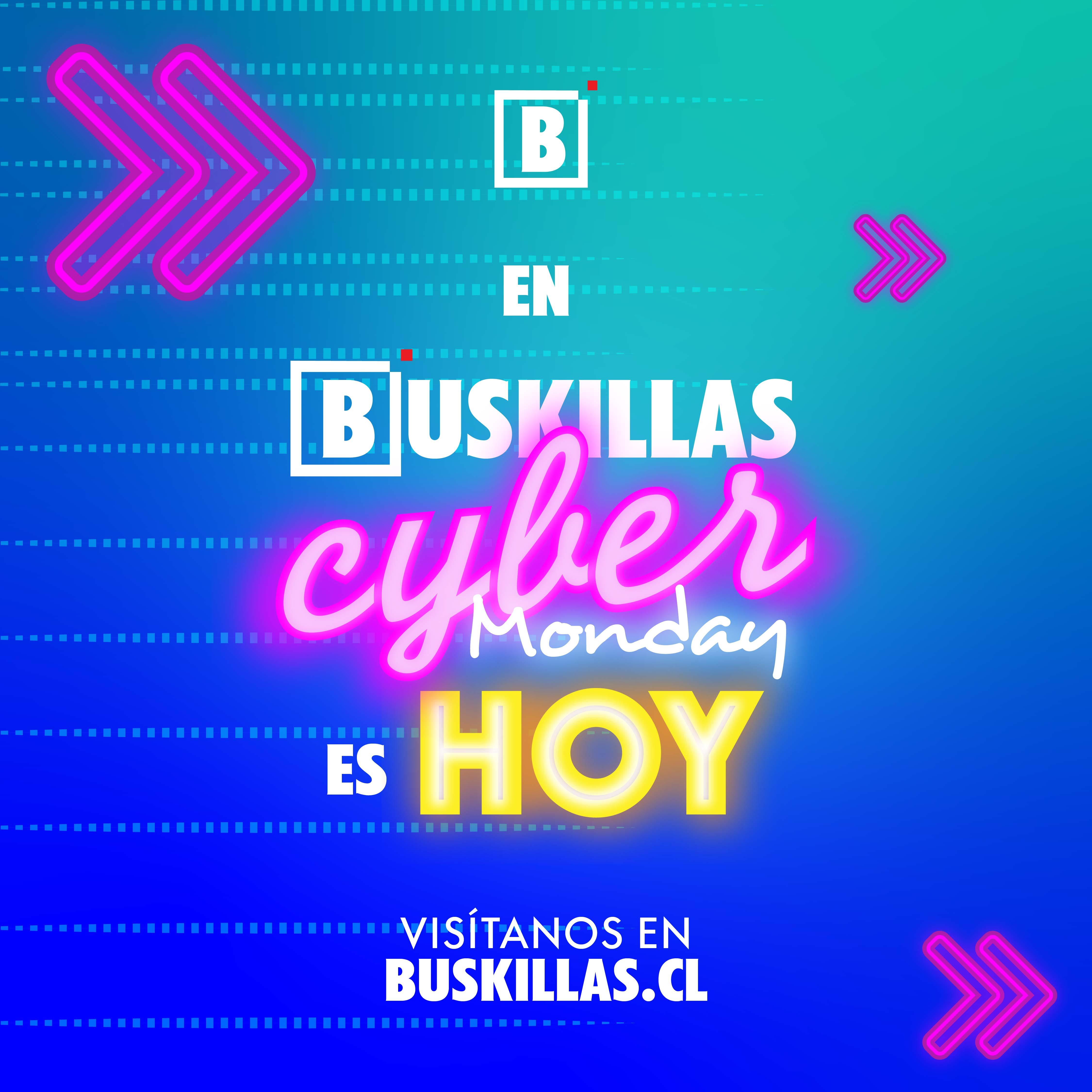 En Buskillas el Cyber Monday es Hoy.