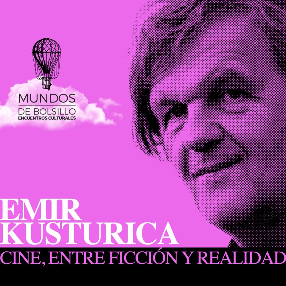 "Mundos de Bolsillo   <strong>Emir Kusturica, ""Ci..."